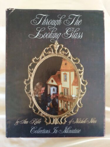Through The Looking Glass by Ann Ruble, Collections In Miniature Signed 1984