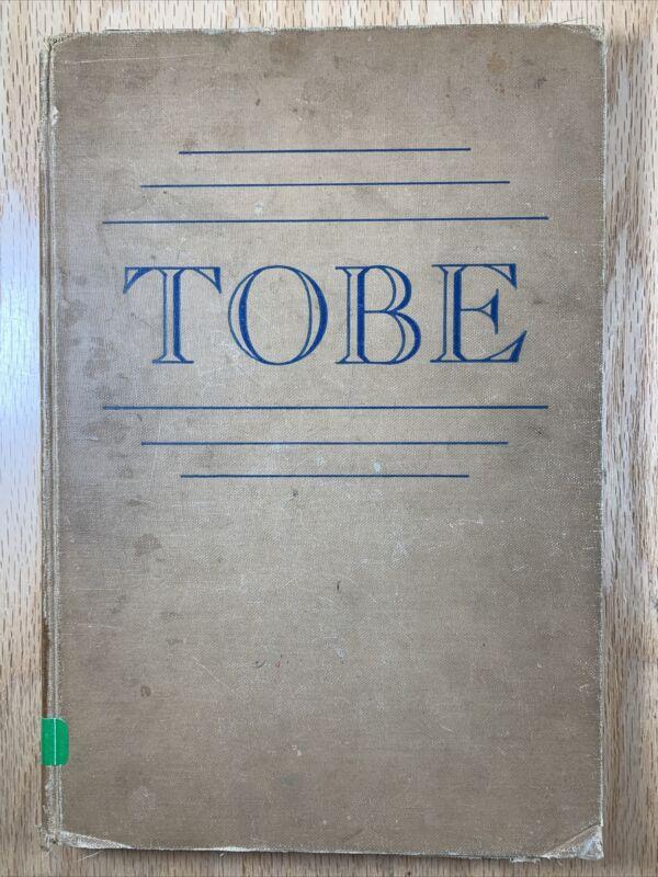 Tobe by Stella Gentry Sharpe HB Chapel Hill Univ. of North Carolina Press, 1939