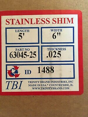 Stainless Steel Shim Stock .025 Thick 6 Wide 5 Long Sheet New Unopened Box