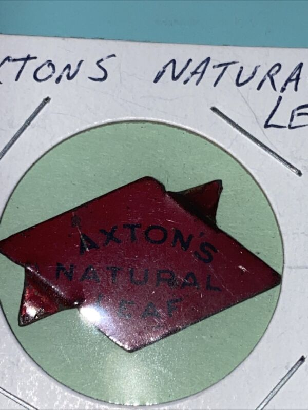 Axton's Natural Leaf Tobacco Tag - Vintage Antique Litho Tin Tag - Tabs Attached