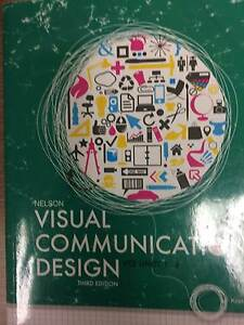 Visual Commumnication Design 3rd Ed Nelson2 $50 Mount Pleasant Barossa Area Preview