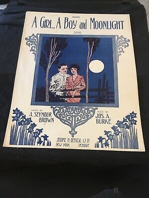 Vintage Sheet Music A Girl A Boy and Moonlight 1913 (A Boy And A Girl Sheet Music)
