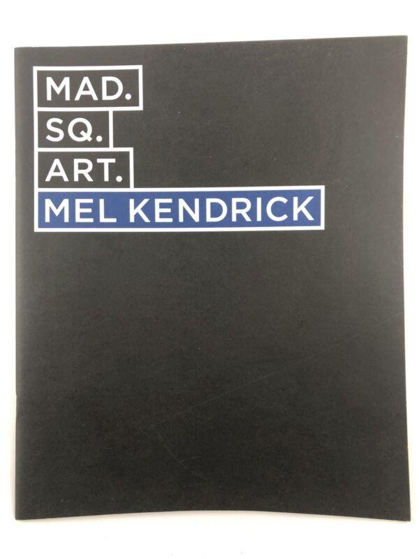 Catalog - Mel Kendrick: Markers at Madison Square Park (Mad. Sq. Art.) / 2009