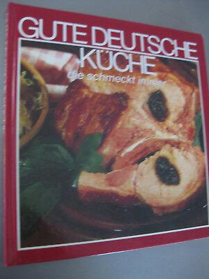 Kochbuch, GUTE DEUTSCHE KÜCHE die schmeckt