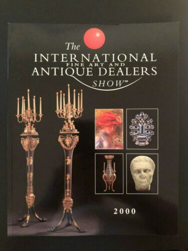 2000 International Fine Art and Antique Dealers Show Catalog New York City