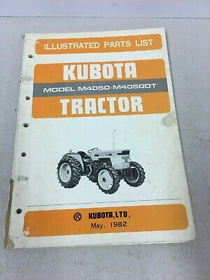 Kubota Tractor Model M4050 M4050dt Illustrated Parts List Manual May 1982