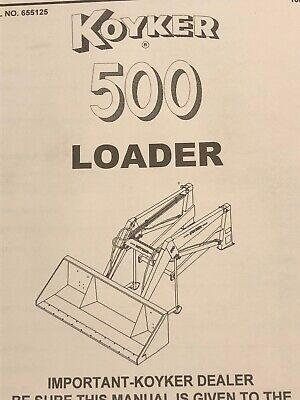Koyker 500 Loader Owners Manual W Free Oem Brochure