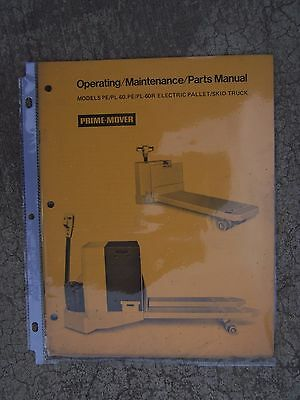 1973 Prime Mover Electric Pallet Skid Truck Operator Manual Pepl-60 Pepl-60r U