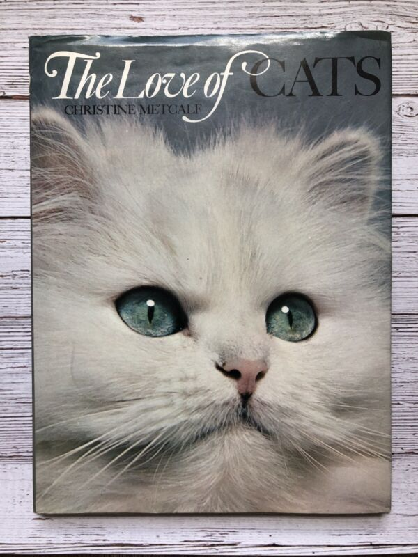 Vintage The Love of Cats Book Christine Metcalf 1973 1970