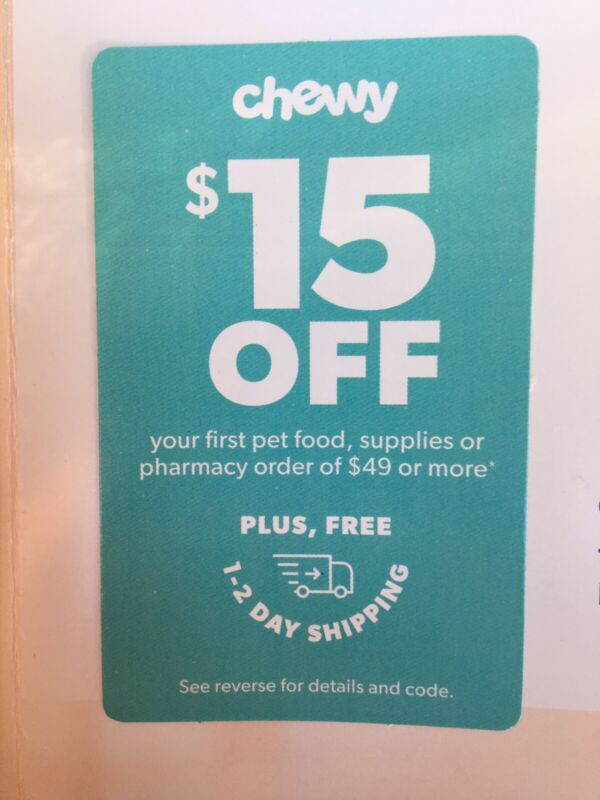 CHEWY.com $15 OFF + SHIPPING First Purchase Couponss Exp 4/31/21 Dog Cat Supply