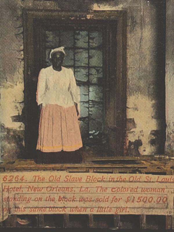 Ex SLAVE  Sold For 1500 Returns To Auction Block Before Demolished~1914 Postcard