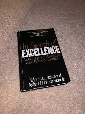 In Search of Excellence: Lessons from America's Best-Run Companies Stud. (Best Managed Companies In America)