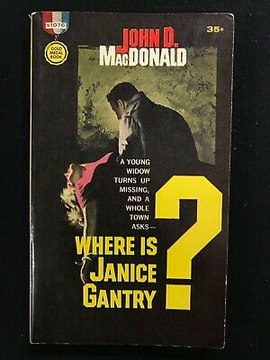 John D. MacDONALD   Where is Janice Gantry? Gold Medal S1076 pb  FIRST 1961, used for sale  Yellow Springs