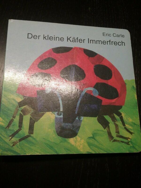 Eric Carle: Der kleine Käfer Immerfrech