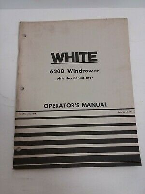 Oem White 1978 6200 Windrower With Hay Conditioner Operators Manual