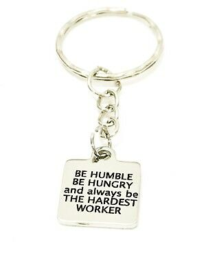 Encouraging Gifts, Be Humble Be Hungry Keychain, Encouraging Keychain
