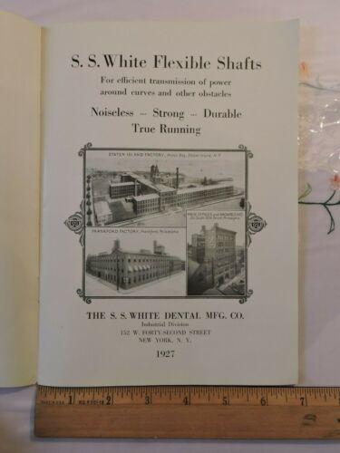 Rare 1927 SS White Dental Catalog 36p Casing Flexible Drill Shafts Staten Island