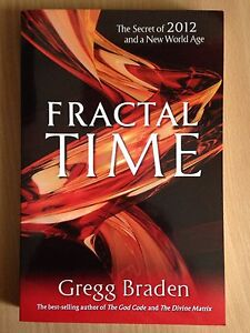 Fractal Time the secret of 2012 and a New World Age Mount Torrens Adelaide Hills Preview