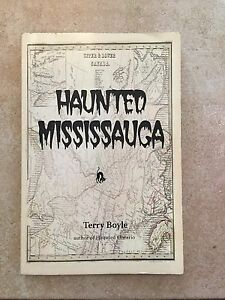 Haunted Mississauga by Terry Boyle ( signed copy )