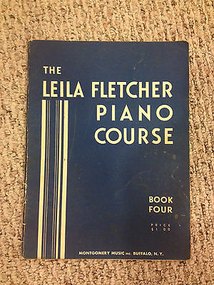 The Leila Fletcher Piano Course Book Four on Rummage