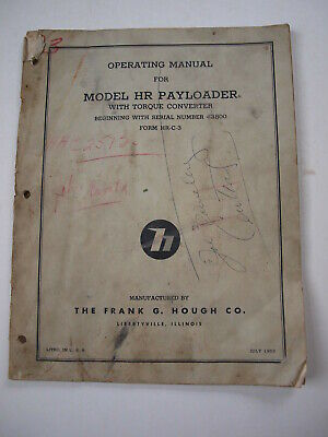 Ih International Hough Hr Front-end Wheel Pay Loader Tractor Operators Manual