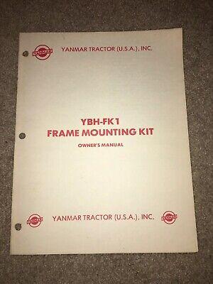 Yanmar Diesel Tractor Owner Operator Manual Ybh-fk1 Frame Mounting Kit