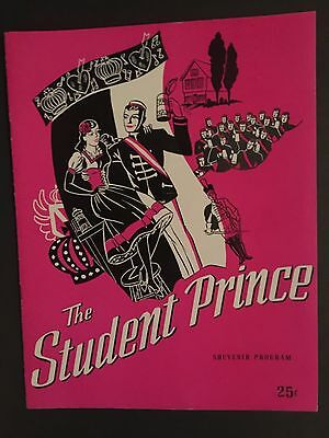 THE STUDENT PRINCE SOUVENIR PROGRAM VINTAGE 1940'S