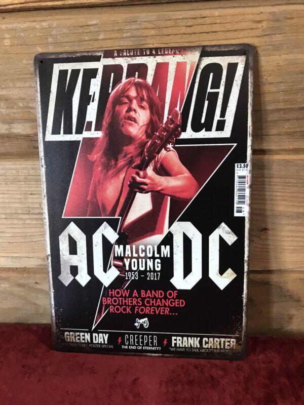 """AC/DC Malcolm Young Kerrang Tin Metal sign 8""""X12"""" Man-Cave Décor Angus"""