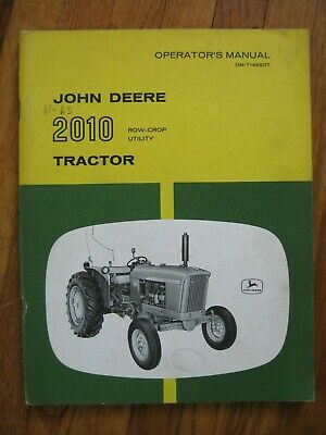 John Deere 2010 Row Crop Utility Tractor Operators Manual Original