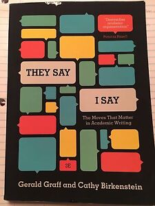 They Say, I Say - Gerald Graff and Cathy Birkenstein