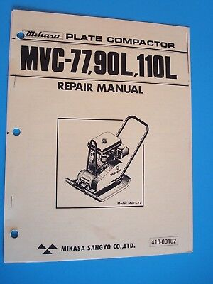 Mikasa Plate Compactor Mcv-77 90l 110l Repair Manual 410-00102