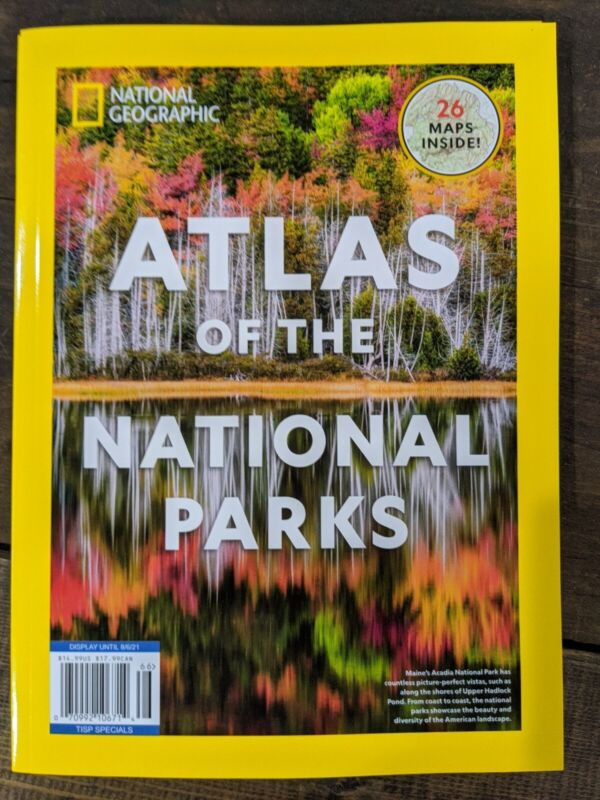 National Geographic ATLAS of the NATIONAL PARKS - 26 Maps included Magazine 2021