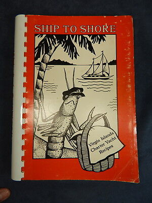 VIRGIN ISLANDS Charter Yacht Recipes Cookbook, Ship to Shore Jan Robinson SIGNED for sale  Shipping to Canada