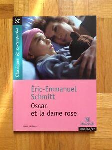 Livre - Oscar et la Dame Rose, par Éric-Emmanuel Schmitt