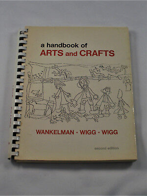 A HANDBOOK OF ARTS AND CRAFTS for ELEMENTARY & HIGH SCHOOL TEACHERS 2nd edition