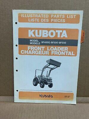 Kubota Bf400g Bf500 Bf550 Front Loader Tractor Parts List Manual
