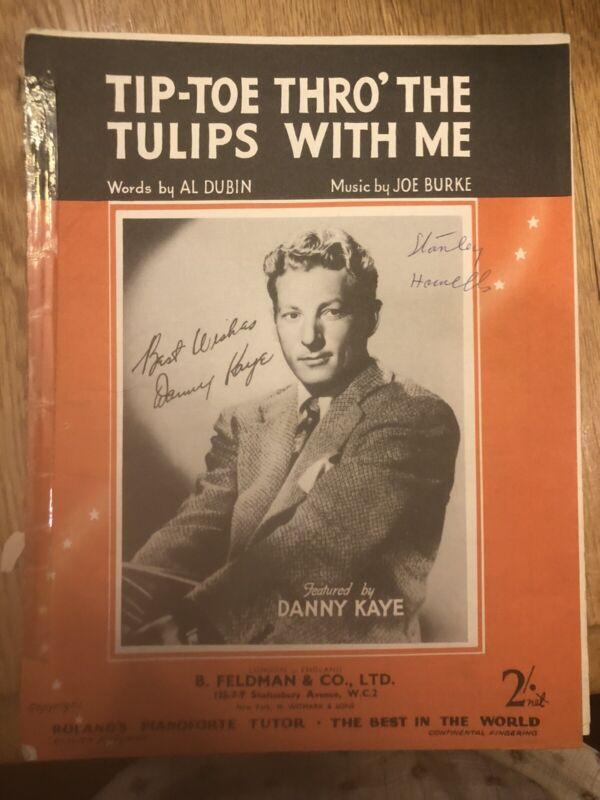 Scarce UK sheet music DANNY KAYE TIP-TOE THRU TULIPS