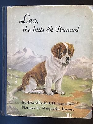 VINTAGE FIRST EDITION CHILDREN'S BOOK - LEO, THE LITTLE ST. BERNARD