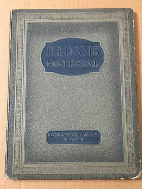Antique 1923 Illinois Watch Co Pocket Watch Material Catalog