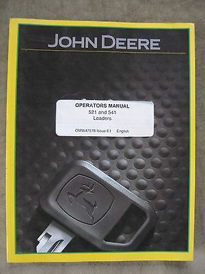 John Deere 521 541 Farm Loader operators Manual JDE1