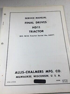 Allis Chalmers Hd11 Crawler Dozer Final Drives Service Manual