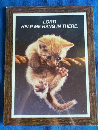Vintage Sealed Lord Help Me Hang In There Kitten Wall Plaque Poster Cat