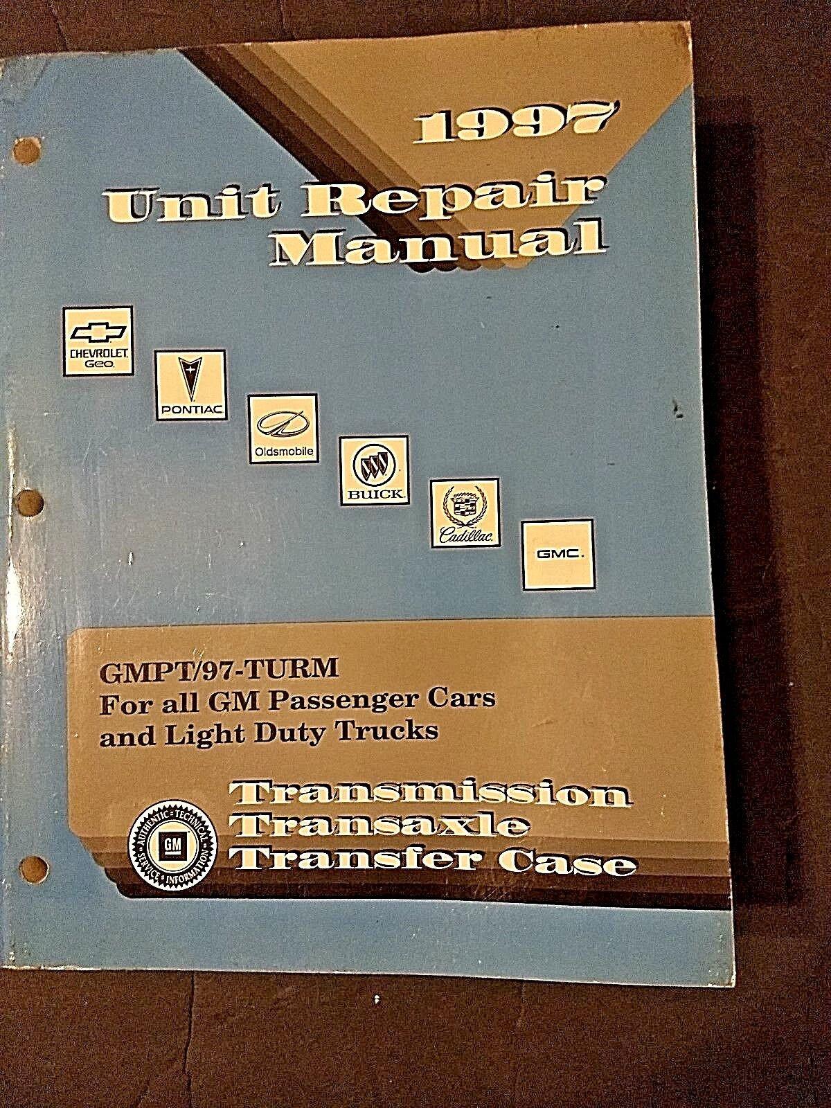 1997 Transmission Transaxle Transfer Case Unit Repair Manual GM Cars and Trucks