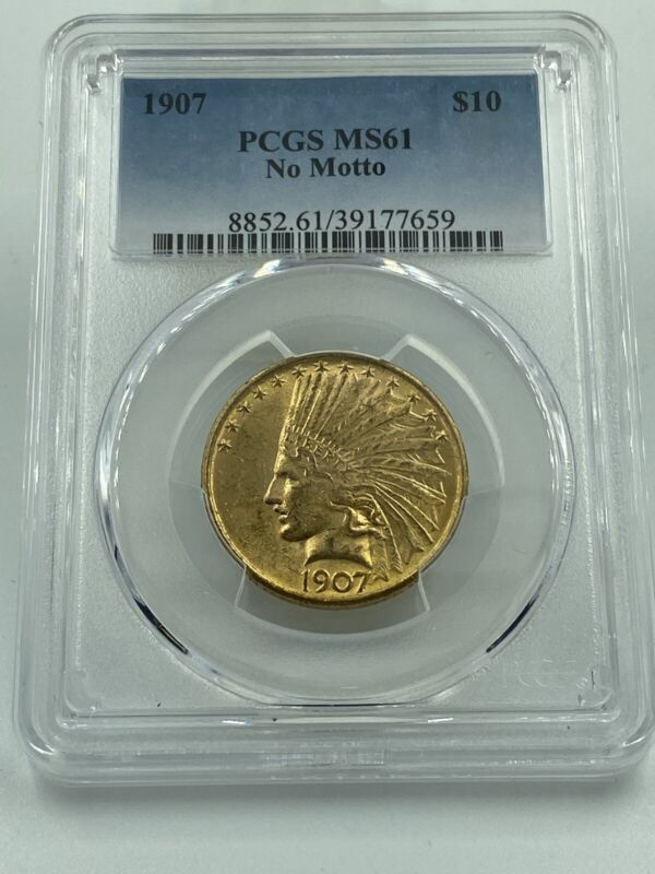 1907 PCGS MS61 No Motto $10 Gold Indian