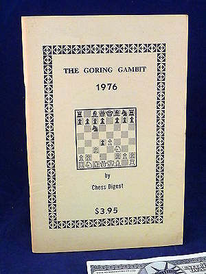 Gambit Chess - Chess Digest The Goring Gambit 1976 John Jacobs 1st Edition Rare