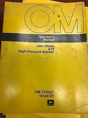 John Deere Operators Manual A18 High Pressure Washer Omty8037 Used