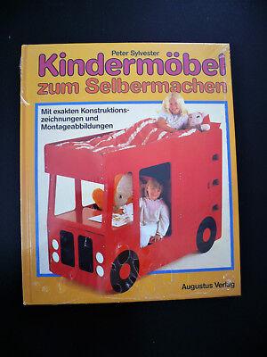 Kindermöbel zum Selbermachen : mit exakten Konstruktions- und Montageanleitungen