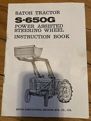 Satoh S650g Tractor Power Assisted Steering Wheel Instruction Book