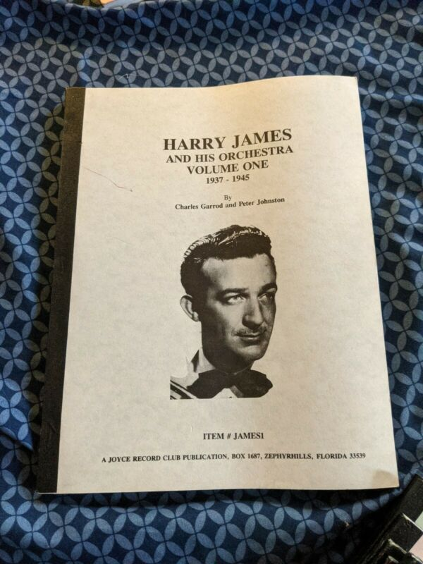 Harry James vol 1 1937-45 DISCOGRAPHY BOOK CHARLES GARROD JOYCE RECORD CLUB 78