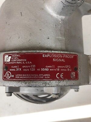 Federal Signal Explosion Proof Horn Buzzer Type 31X Excellent Working Condition (Explosion Proof Horn)